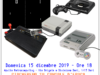 15 dicembre 2019 – OPEN DAY 1: COS'E' IL RETROGAMING (per voi)